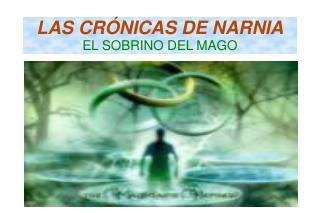 LAS CRÓNICAS DE NARNIA EL SOBRINO DEL MAGO