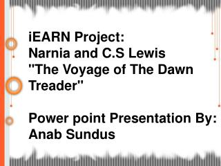 iEARN Project: Narnia and C.S Lewis