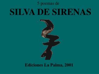SILVA DE SIRENAS