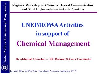 UNEP/ROWA Activities  in support of  Chemical Management