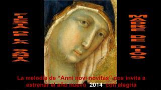 """La melodía de """"Anni novi novitas"""" nos invita a estrenar el año nuevo   2014  con alegría"""