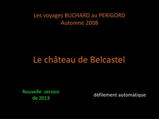 Les voyages BUCHARD au PERIGORD Automne 2008