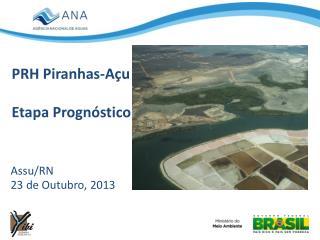 PRH Piranhas-Açu Etapa Prognóstico