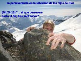 La perseverancia en la salvación de los hijos de Dios
