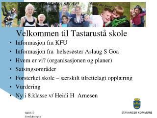 Velkommen til Tastarustå skole