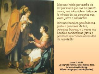 Lucas 2, 41-52.  La Sagrada Familia:Jesús, María y José. Autora: Asun Gutiérrez.