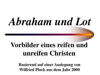 Abraham und Lot