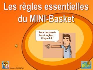 Les règles essentielles du MINI-Basket