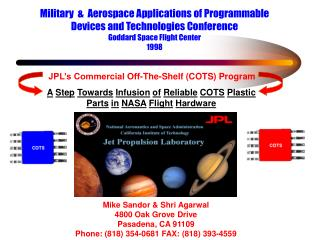 JPL s Commercial Off-The-Shelf COTS Program