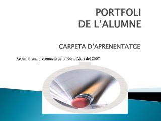 PORTFOLI DE L'ALUMNE