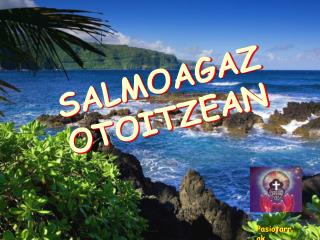SALMOAGAZ OTOITZEAN