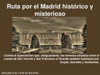Ruta por el Madrid histórico y misterioso
