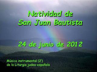 Natividad de San Juan Bautista