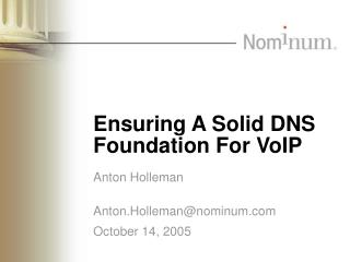 Ensuring A Solid DNS Foundation For VoIP
