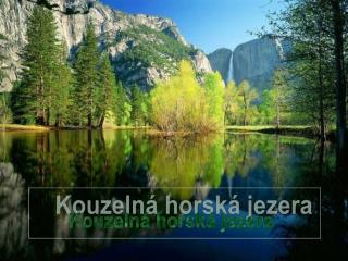 Kouzelná horská jezera