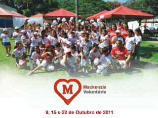 8, 15 e 22 de Outubro de 2011