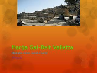 Ħarġa Sal-Belt Valletta