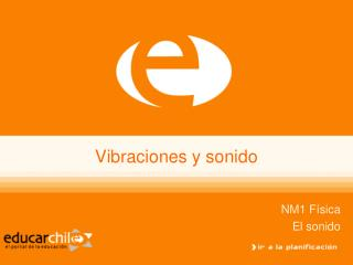 Vibraciones y sonido