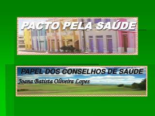 PACTO PELA SA DE