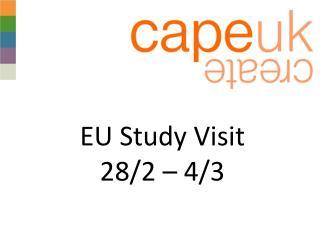 EU Study Visit  28/2 – 4/3