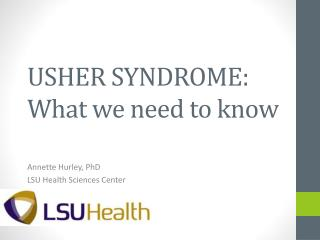 USHER SYNDROME: What we need to know