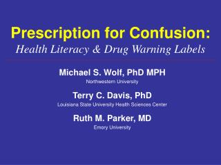 Prescription for Confusion: Health Literacy & Drug Warning Labels