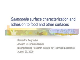 Salmonella surface characterization and adhesion to food and other surfaces