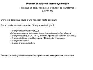 Premier principe de thermodynamique   Rien ne se perd, rien ne se cr e, tout se transforme   Lavoisier