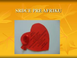 SRDCE PRE AFRIKU