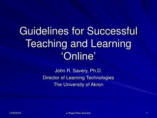 Guidelines for Successful Teaching and Learning �Online�