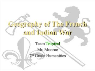 Geography of The French and Indian War