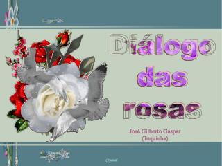 Diálogo das rosas