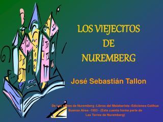 LOS VIEJECITOS  DE  NUREMBERG