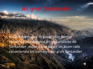 Mi gran Santander