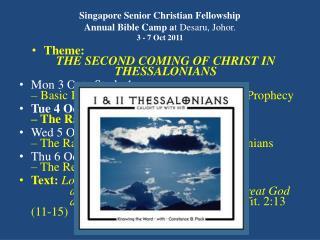 Singapore Senior Christian Fellowship  Annual Bible Camp a t Desaru, Johor. 3 - 7 Oct 2011