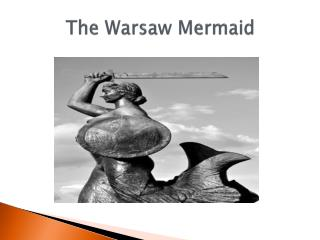 The Warsaw Mermaid