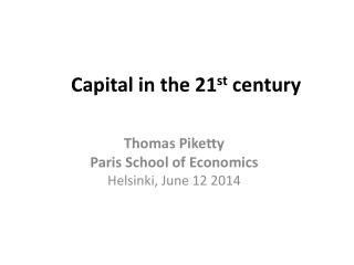 Capital in the 21 st  century