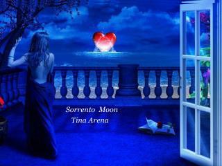Sorrento  Moon     Tina Arena