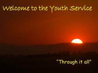 Welcome to the Youth Service