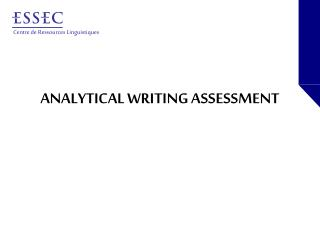 ANALYTICAL WRITING ASSESSMENT
