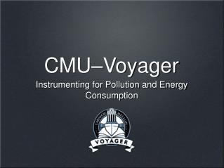 CMU Voyager