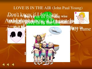 LOVE IS IN THE AIR (John Paul Young)
