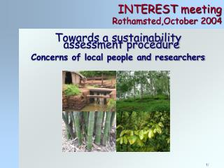 INTEREST  meeting Rothamsted,October 2004