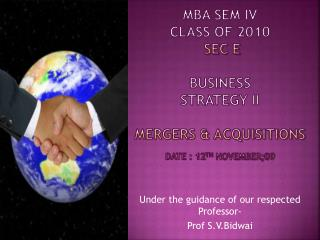 Under the guidance of our respected Professor- Prof S.V.Bidwai