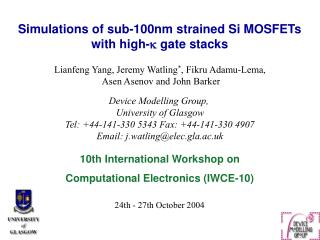 Simulations of sub-100nm strained Si MOSFETs  with high- ?  gate stacks