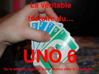 UNO 6