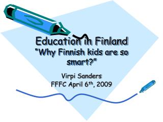 Education in Finland  Why Finnish kids are so smart