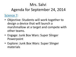 Mrs. Salvi  Agenda for September  24,  2014