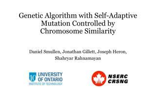 Genetic Algorithm with Self-Adaptive Mutation Controlled by Chromosome  Similarity