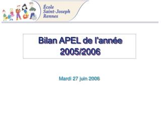 Bilan APEL de l'année 2005/2006